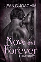 Now and Forever 1, a Love Story (English Edition)