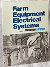 Farm Equipment Electrical Systems Manual (Catalogue No I&T-2)