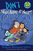 Don't Walk Alone at Night! (Easy-to-Read Spooky Tales)