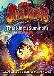 The King's Summons (Super Dungeon Series Book 1)