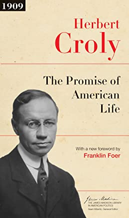 The Promise of American Life: Updated Edition (The James Madison Library in American Politics) (English Edition)