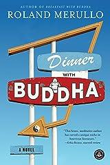 Dinner with Buddha: A Novel Kindle Edition