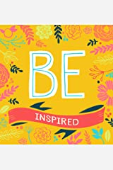 BE Inspired: 200 Inspirational Quotes (BE Series) Hardcover