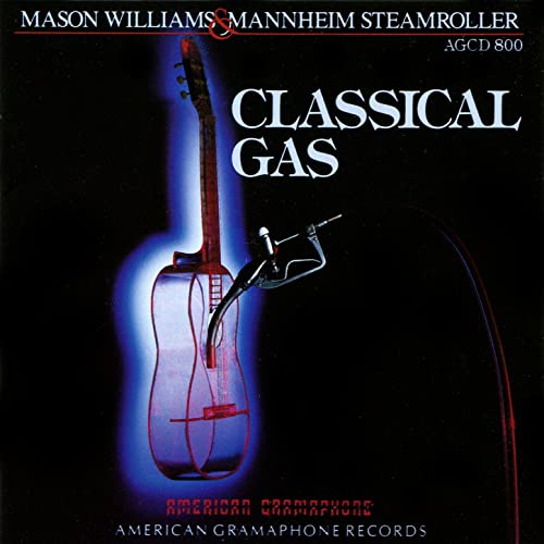 Classical Gas by Mason Williams and Mannheim Steamroller on