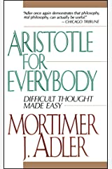 Aristotle for Everybody Kindle Edition