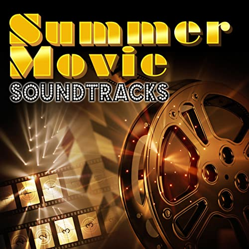Summer Movie Soundtracks