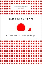 Harvard Business Review Classics ,Red Ocean Traps