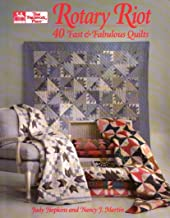 Rotary Riot: 40 Fast and Fabulous Quilts