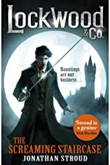Lockwood & Co: The Screaming Staircase: Book 1 Kindle Edition