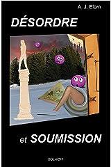 Désordre et soumission (French Edition) Versión Kindle