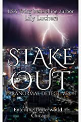 Stake-Out (The Paranormal Detectives Book 1) Kindle Edition