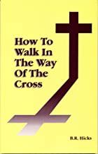 How to Walk in the Way of the Cross