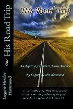 His Road Trip: An Aspiring Adventure Across America