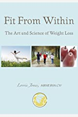 Fit From Within: The Art and Science of Weight Loss [Article] Kindle Edition