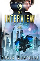 The Interview: A Space Opera Adventure Legal Thriller (Judge, Jury, Executioner Book 13) Kindle Edition