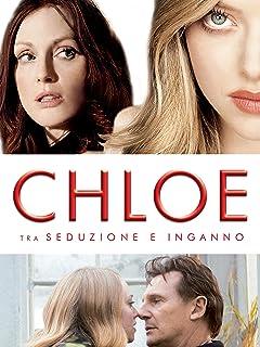 Chloe - Tra seduzione e inganno