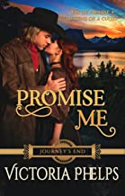 Promise Me (Journey's End Book 5)