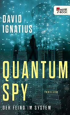 Quantum Spy: Der Feind im System (German Edition)