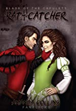Rat-catcher (Blade of the Capulets Book 1)