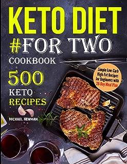Keto Diet #For Two Cookbook: 500 Keto Recipes (keto diet book)