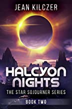 Halcyon Nights (The Star Sojourner Series Book 2)