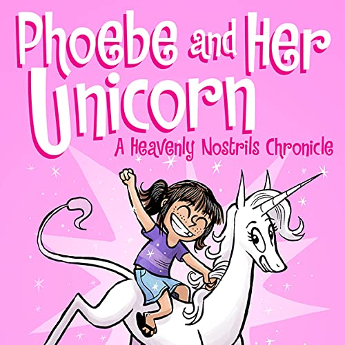 Phoebe and Her Unicorn (Issues) (11 Book Series)