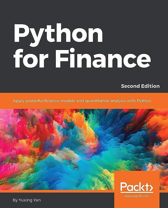 投獄用心在庫Python for Finance: Apply powerful finance models and quantitative analysis with Python (English Edition)