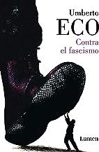 表紙: Contra el fascismo (Spanish Edition) | Umberto Eco