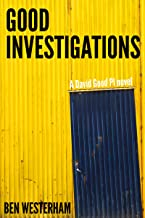 Good Investigations: A David Good British Crime Mystery (David Good private investigator Book 1)