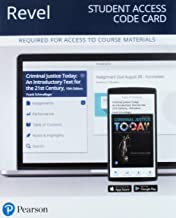 Revel for Criminal Justice Today: An Introductory Text for the 21st Century -- Access Card (15th Edition)