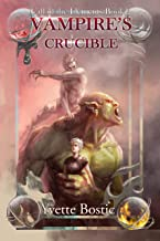 Vampire's Crucible: Book 2 (Call of the Elements)