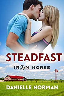 Steadfast (Iron Horse Book 3)