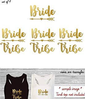 Set of 4 iron on, 1- Bride,3 - Bride Tribe Heart arrow Iron On transfer, Heat Transfer for T shirt,Tank top,DIY Bachelorette Party iron on transfers (#IM)