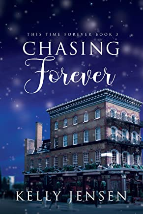 Chasing Forever (This Time Forever Book 3)