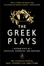 The Greek Plays: Sixteen Plays by Aeschylus, Sophocles, and Euripides (Modern Library Classics)