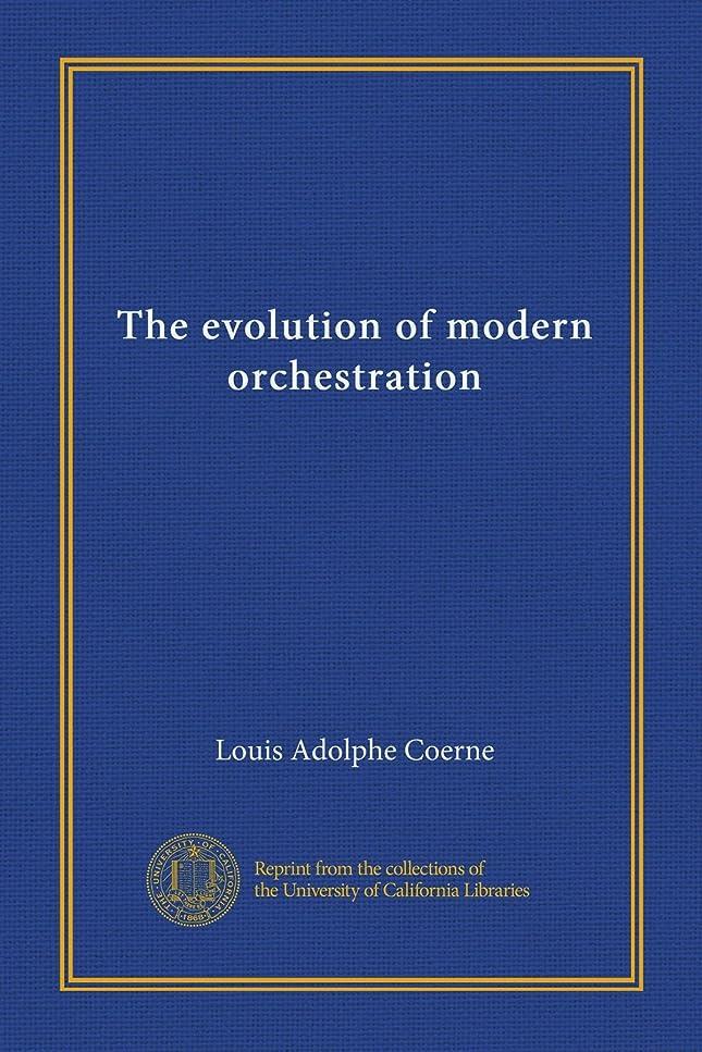 ボイド不振夢The evolution of modern orchestration