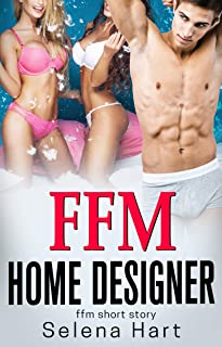 Sharing My Husband with the Home Designer: First Time FFM Short Story