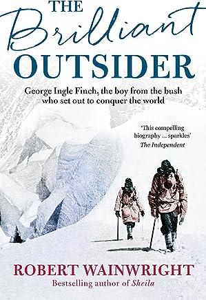 The Brilliant Outsider