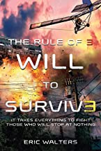 The Rule of Three: Will to Survive (The Rule of Three (3))