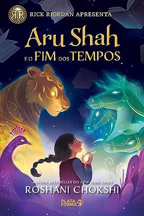 Aru Shah e o fim dos tempos (Saga Pândava Livro 1) (Portuguese Edition)
