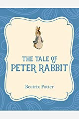 The Tale of Peter Rabbit (Xist Illustrated Children's Classics) Kindle Edition