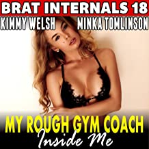 My Rough Gym Coach Inside Me!: Brat Internals Series, Book 18