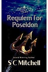 Requiem for Poseidon (Heavenly War Shorts Book 1) Kindle Edition