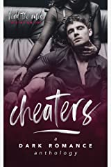 Cheaters: A Dark Romance Anthology Kindle Edition