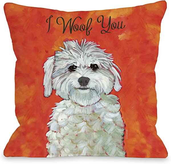One Bella Casa 11021PL16 I I Woof You Pillow By Ursula Dodge 16 X 16 Red Orange