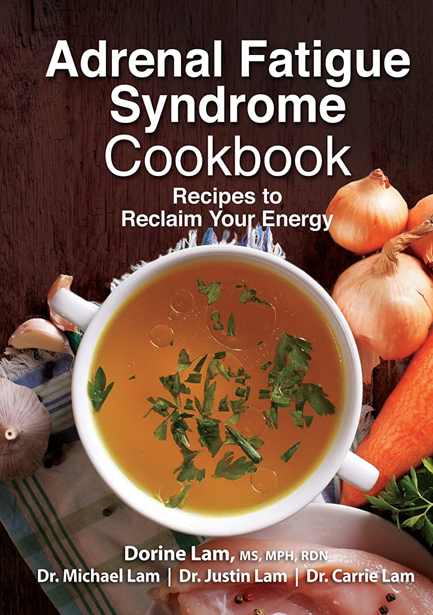 Adrenal Fatigue Syndrome Cookbook: Recipes to Reclaim Your Energy (English Edition)