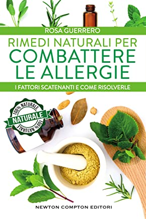 Rimedi naturali per combattere le allergie