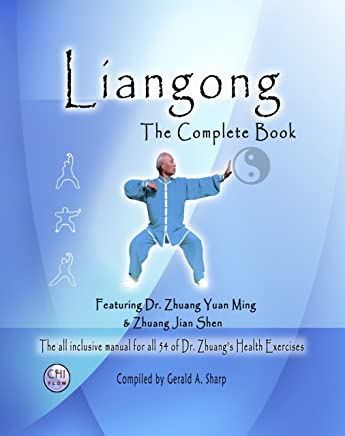 Liangong the Complete Book