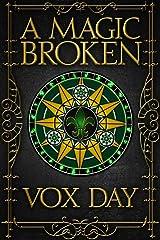 A Magic Broken Kindle Edition