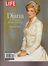 LIFE SPECIAL MAGAZINE 2017, DIANA A PRINCESS REMEMBERED 20 Years Later.